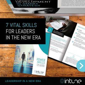 7 Vital Skills for Leaders in the New Era