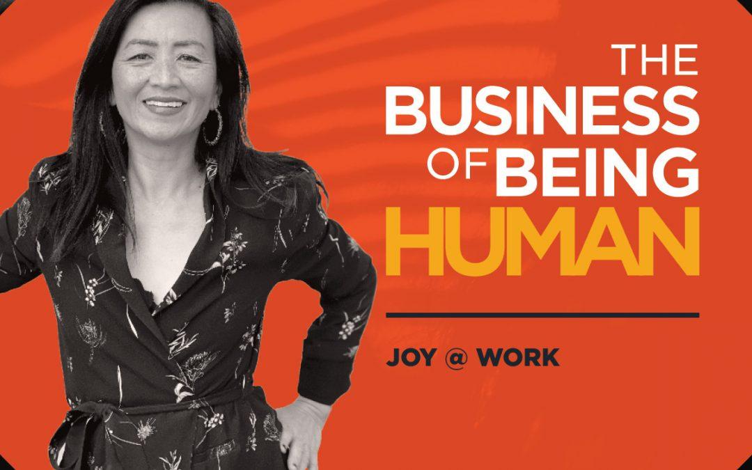 EP4: Joy @ Work!