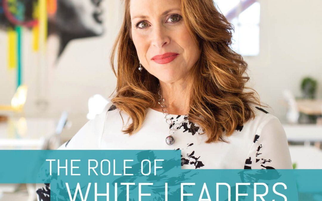 The Role of White Leaders in Creating Racial Equity