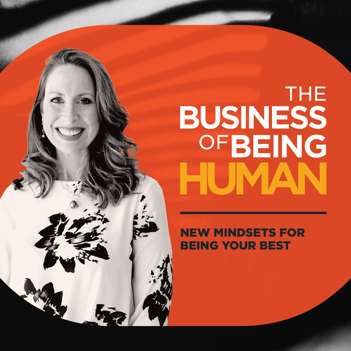 EP 7:  New Mindsets for Being your Best