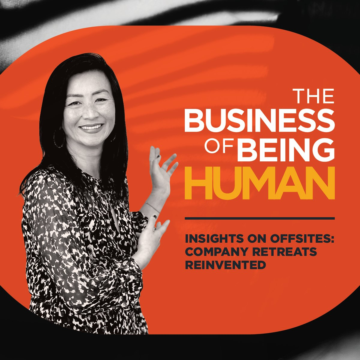 EP 12: From Insights to Offsites: Company Retreats Reinvented